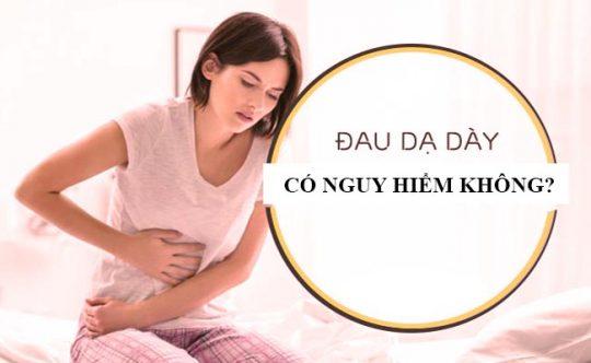 Bệnh dạ dày có nguy hiểm không?