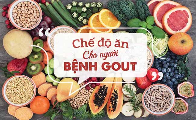 Người bệnh gout cần điều chỉnh chế độ ăn uống khoa học
