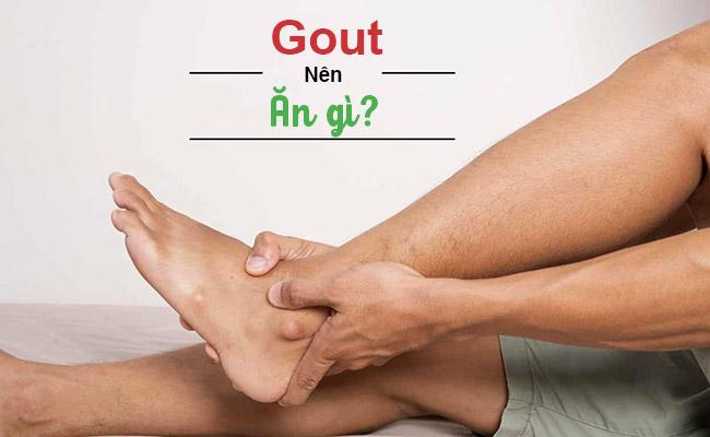 Người bị bệnh Gout nên ăn gì tốt cho sức khỏe