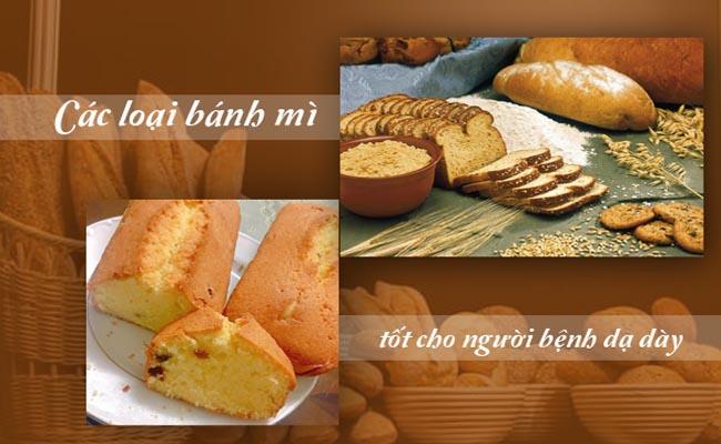 Người bệnh đau dạ dày cần chọn loại bánh mì phù hợp