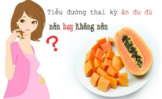 tieu duong thai ky an du du duoc khong