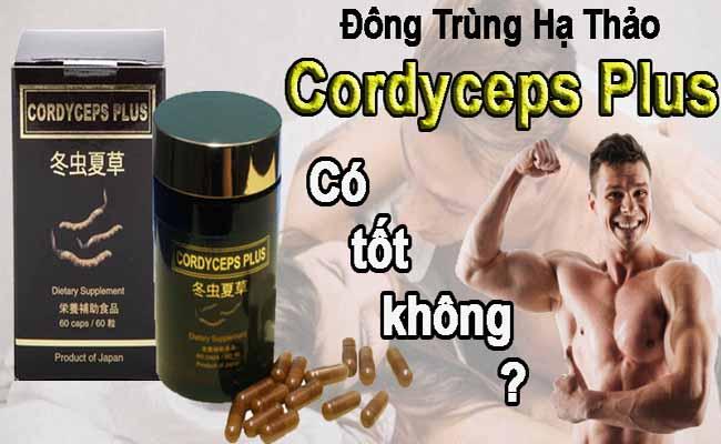 Cordyceps Plus là sản phẩm ĐTHT được ưa chuộng